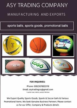 We Manufacture, Export and Supply  Sports Articles & Sports Gear, Inflatable & Sports Balls, Promotional Balls.